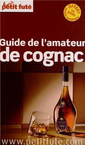 Petit Futé Guide de l'amateur de Cognac