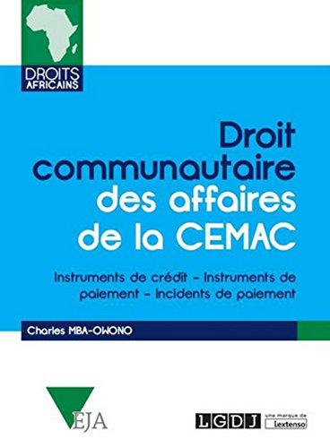 Droit communautaire des affaires de la CEMAC : Instruments de crédit, Instruments de paiement, Incidents de paiement