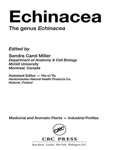 Echinacea: The genus Echinacea (Medicinal and Aromatic Plants - Industrial Profiles Book 39) (English Edition) -