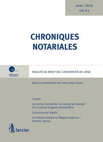 Chroniques notariales. Volume 63