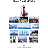 Some Nautical Tales (English Edition)