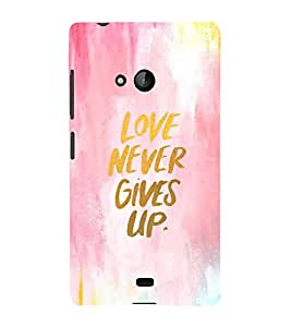 FUSON Love Never Gives Up 3D Hard Polycarbonate Designer Back Case Cover for Microsoft Lumia 540 Dual SIM