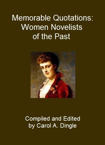 Memorable Quotations: Women Novelists of the Past (English Edition)