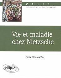 Vie et maladie chez Nietzsche
