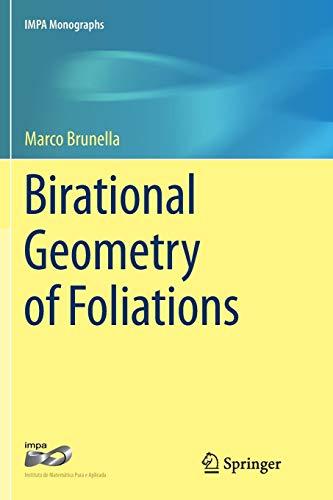 Birational Geometry of Foliations (IMPA Monographs, Band 1)