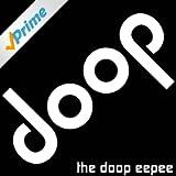 Doop (Dooper Than Doop)