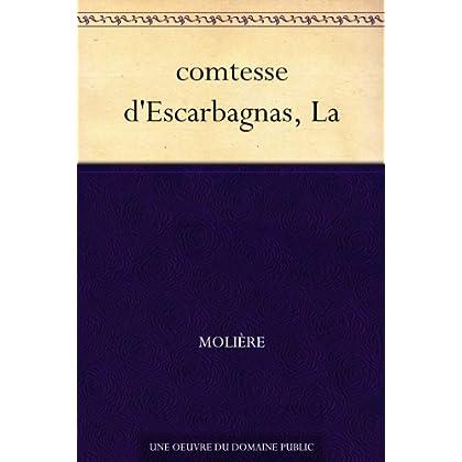 comtesse d'Escarbagnas, La