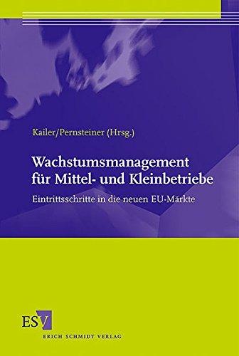 Wachstumsmanagement für Mittel- und Kleinbetriebe: Eintrittsschritte in die neuen EU-Märkte