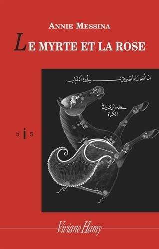 Le Myrte Et La Rose [Pdf/ePub] eBook