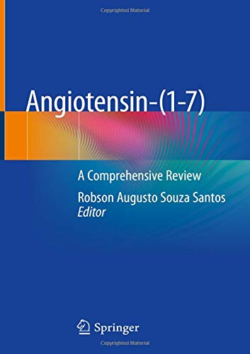 Angiotensin-(1-7): A Comprehensive Review