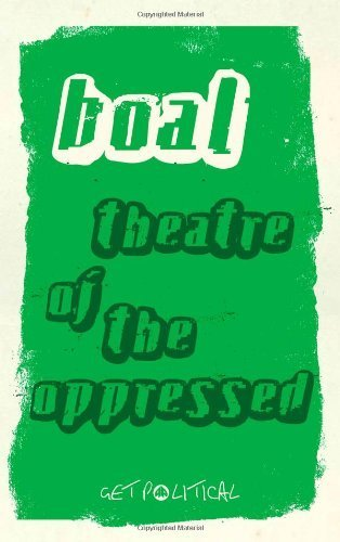 Theatre of the Oppressed (Get Political) by Boal, Augusto (2008) Paperback