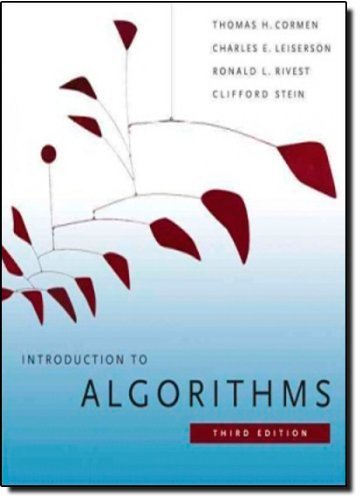 Introduction to Algorithms, Third Edition (International Edition) by Cormen, Thomas H., Leiserson, Charles E., Rivest, Ronald L., (2009) Paperback