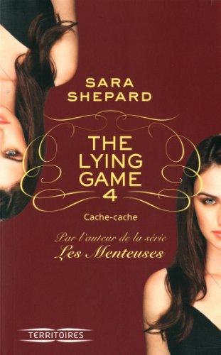 The Lying Game - T4 (4) par Sara SHEPARD