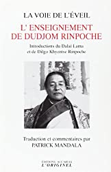 La voie de l'éveil : L'enseignement de Dudjom Rinpoche