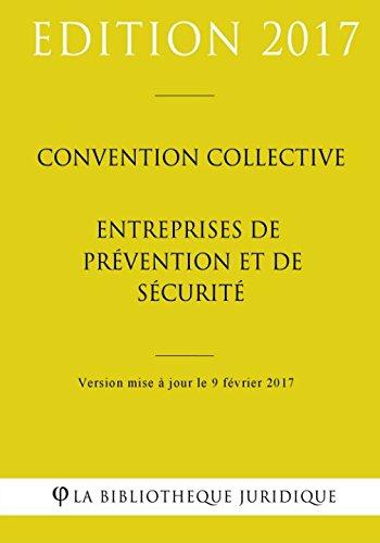 Convention collective Entreprises de prévention et de sécurité par La Bibliothèque Juridique