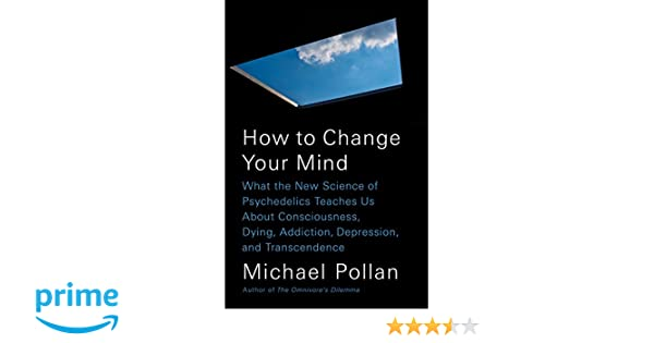 Amazon how to change your mind what the new science of