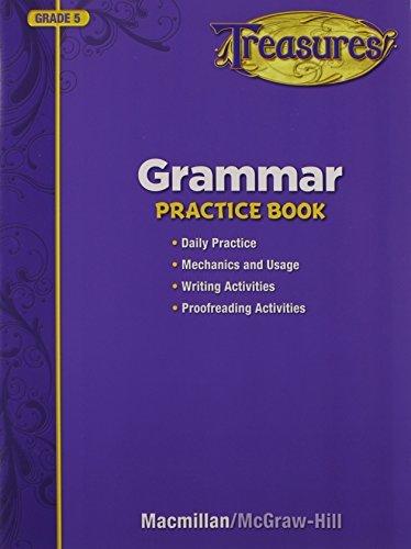 Treasures Grammar Practice Book, Grade 5 by Macmillian (2009-08-05)