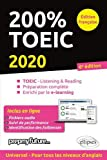 200% TOEIC - Listening & reading - 6e édition 2020...