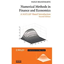 [(Numerical Methods in Finance and Economics: A MATLAB-based Introduction)] [Author: Paolo Brandimarte] published on (November, 2006)