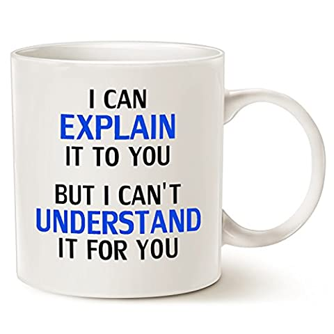 Funny Engineer Coffee Mug - I Can Explain It To You But I Cant Understand It For You - Best Gifts for Engineer Porcelain Cup White, 14 Oz by LaTazas