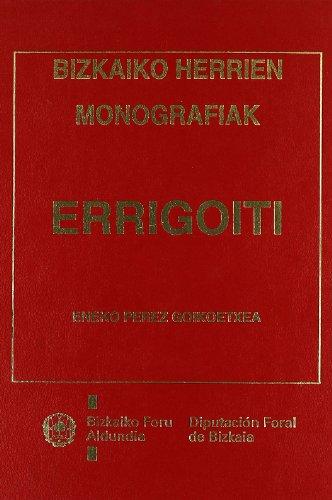 Errigoiti. Bizkaiako Herrien Monografiak