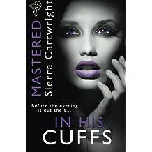 In His Cuffs: Volume 4 (Mastered)