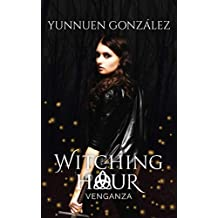 Venganza (Witching Hour nº 1)