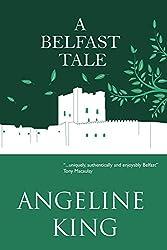 A Belfast Tale (Belfast Tales)