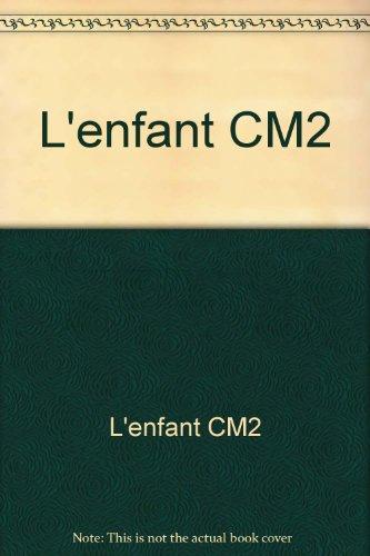 L'enfant et la lecture, CM2