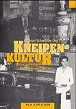Kneipenkultur: Untersuchungen rund um die Theke