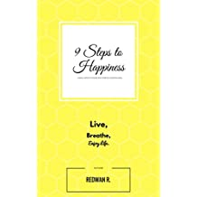 9 Steps to Happiness (English Edition)