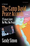 [ THE CAMP DAVID PEACE ACCORDS: 35 YEARS LATER: NO WAR, NO PEACE ] The Camp David Peace Accords: 35 Years Later: No War, No Peace By Simon, Sandy ( Author ) Dec-2013 [ Paperback ]