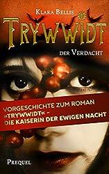 Trywwidt – Der Verdacht: Ein Prequel zum Roman