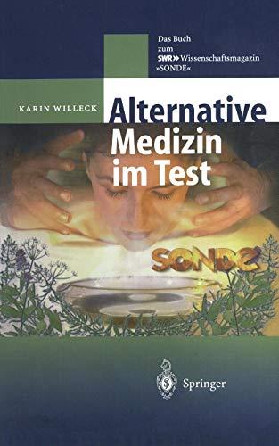 """Alternative Medizin im Test: Das Buch zum SWR WSR-Wissenschaftsmagazin """"SONDE"""" (German Edition)"""