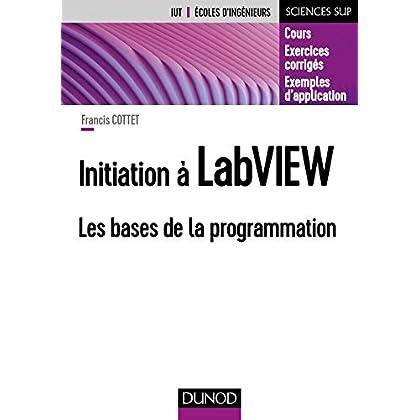 Initiation à LabVIEW - Les bases de la programmation
