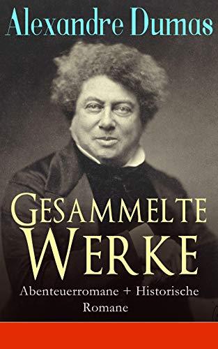 Gesammelte Werke: Abenteuerromane Historische