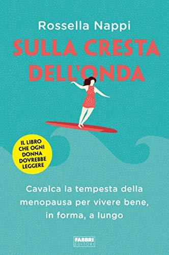 Sulla cresta dell'onda (Italian Edition)