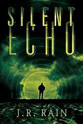 Silent Echo by J. R. Rain (2013-12-01)