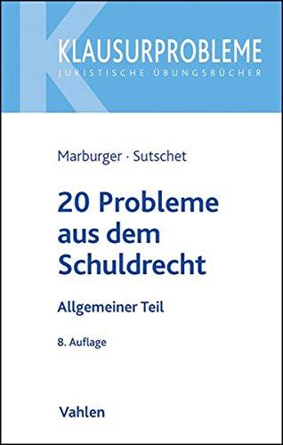 20 Probleme aus dem Schuldrecht: Allgemeiner Teil