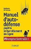 Manuel d'autodéfense contre le harcèlement en ligne - #Dompterlestrolls