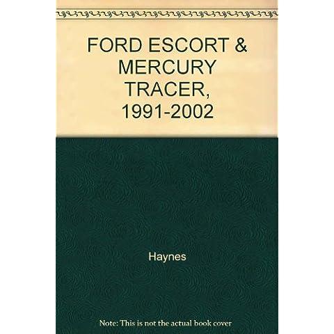 FORD ESCORT & MERCURY TRACER, 1991-2002