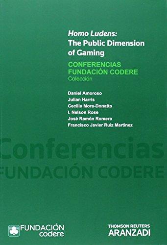 Homo ludens: the public dimensión of gaming (Monografía)