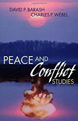 Peace and Conflict Studies: A Twenty-first Century Perspective