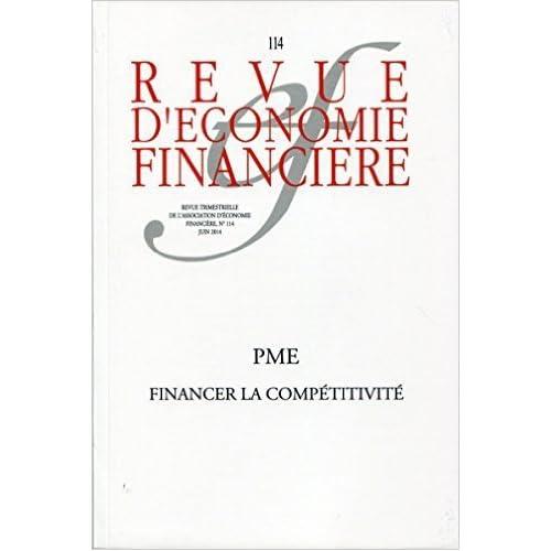 Revue d'économie financière, N° 114, Juin 2014 : PME : financer la compétitivité de Collectif AEF ( 21 août 2014 )