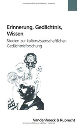 Erinnerung, Gedächtnis, Wissen (Formen der Erinnerung, Band 26) (Form Kurzen Höschen)