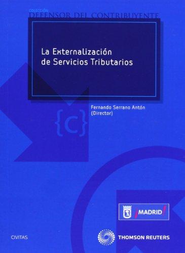 La externalización de servicios tributarios (Defensor del Contribuyente)