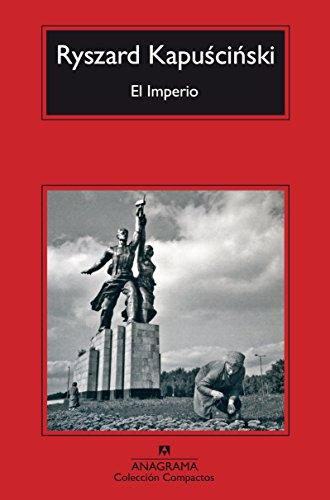 El imperio por Ryszard Kapuscinski