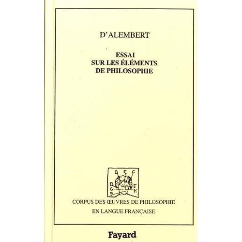 Essai sur les éléments de philosophie ou Sur les principes des connaissances humaines