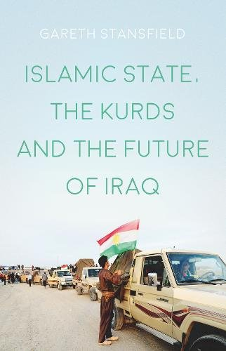 Islamic State, the Kurds and the Future of Iraq