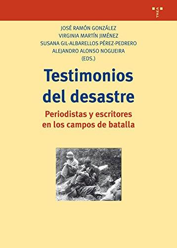 Testimonios Del Desastre (Biblioteconomía y Administración cultural)